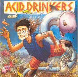 Acid Drinkers – Fishdick