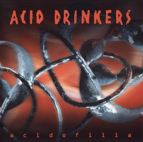 Acid Drinkers – Acidofilia