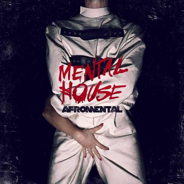 Afromental – Mental house
