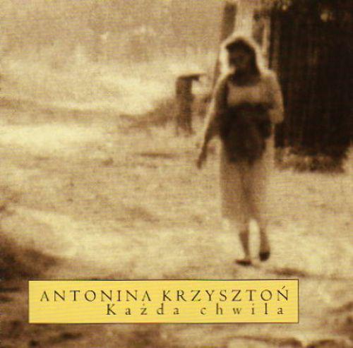 Antonina Krzysztoń – Każda Chwila