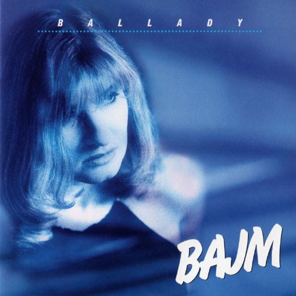 Bajm – Ballady