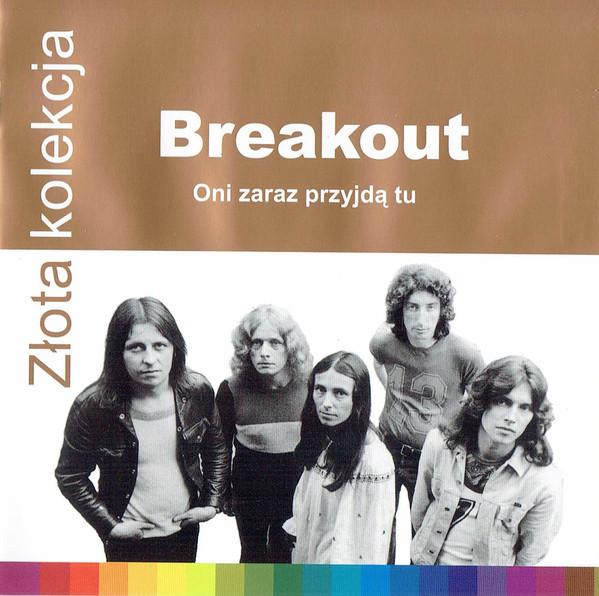 Breakout – Oni Zaraz Przyjdą Tu