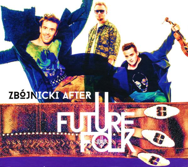 Future Folk – Zbójnicki after