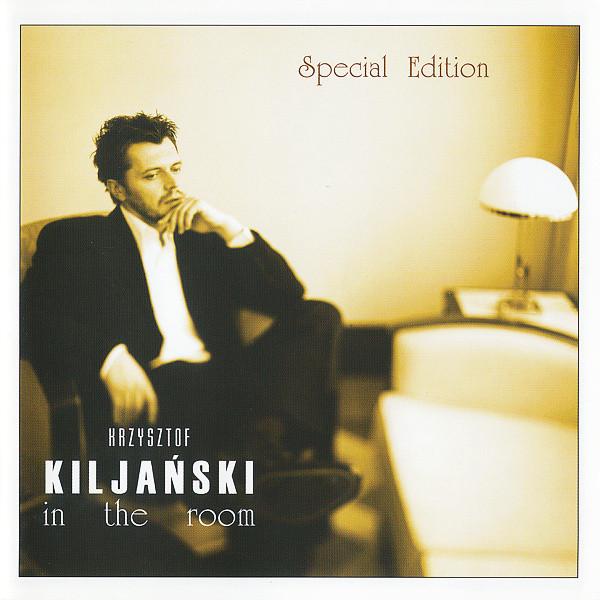 Krzysztof Kiljański – In The Room (Special Edition)