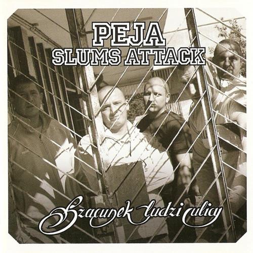 Peja, Slums Attack – Szacunek Ludzi Ulicy