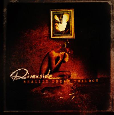 Riverside – Reality Dream Trilogy