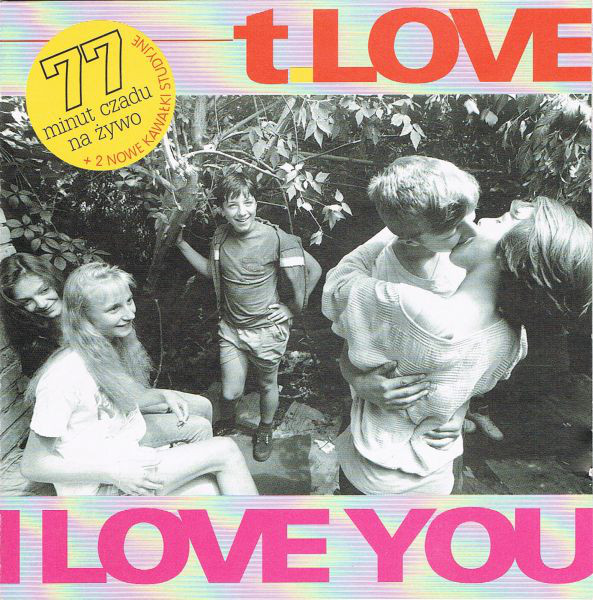 T.Love ‎– I Love You
