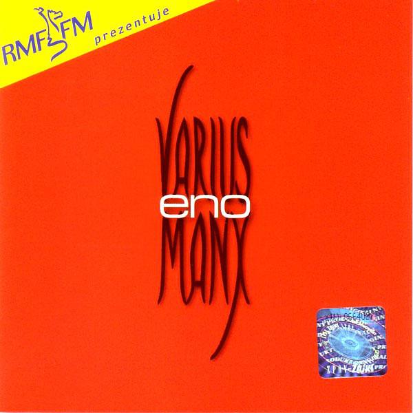 Varius Manx – Eno